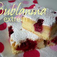 Bublanina Extrém recept