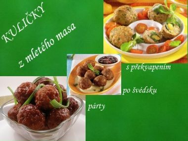 Kuličky z mletého masa, recepty od maminky